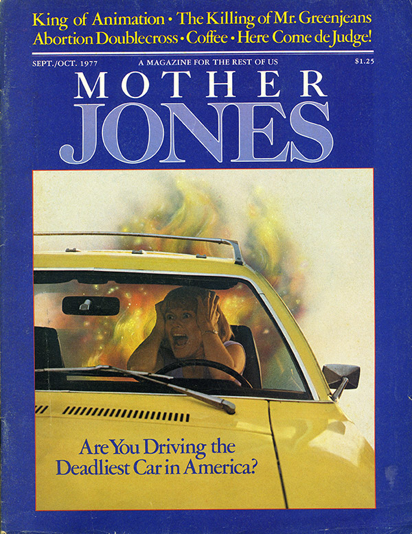 Mother Jones Ford Pinto Madness Article 1977 Lessons In Pr