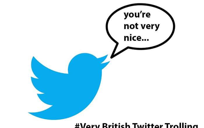 #Very British Twitter Trolling